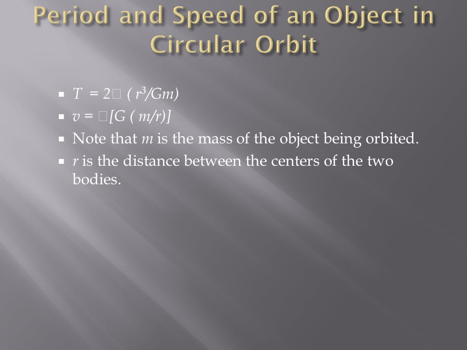 Period and Speed of an Object in Circular Orbit