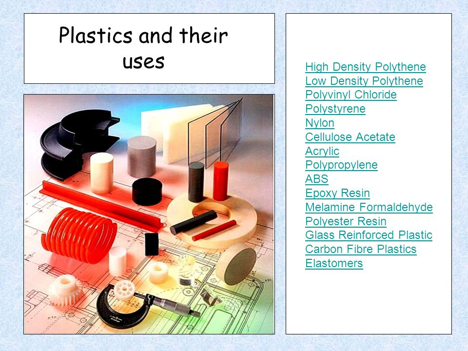 Plastics and their uses