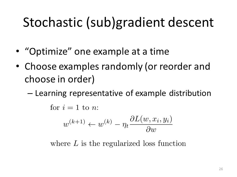 Stochastic (sub)gradient descent