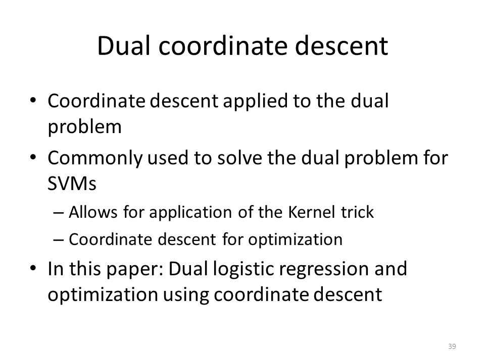 Dual coordinate descent
