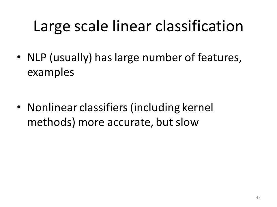 Large scale linear classification