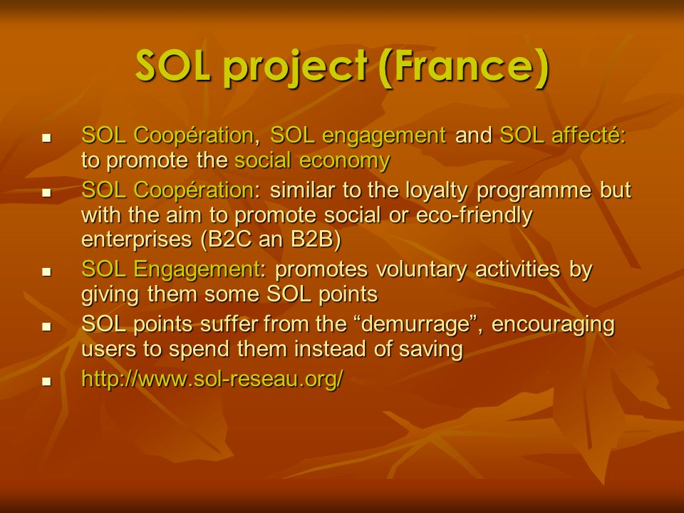 SOL project (France) SOL Coopération, SOL engagement and SOL affecté: to promote the social economy.