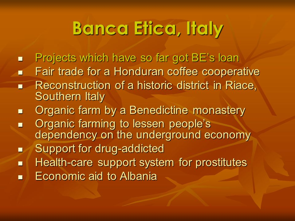 Banca Etica, Italy Projects which have so far got BE's loan