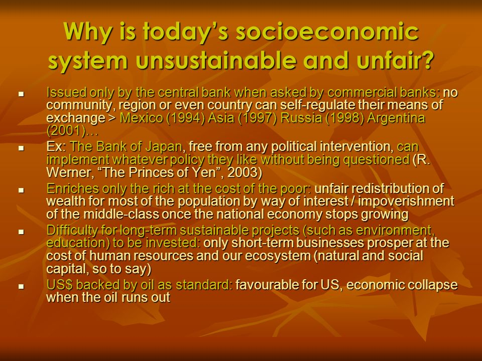 Why is today's socioeconomic system unsustainable and unfair