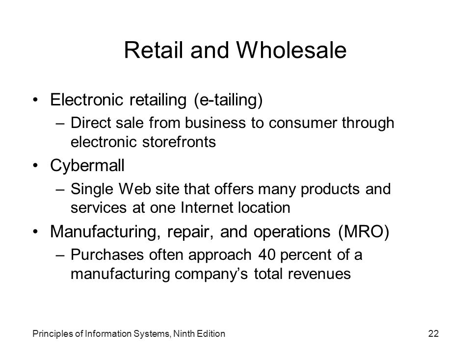 Retail and Wholesale Electronic retailing (e-tailing) Cybermall