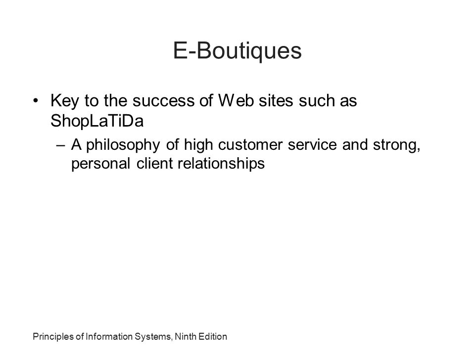 E-Boutiques Key to the success of Web sites such as ShopLaTiDa