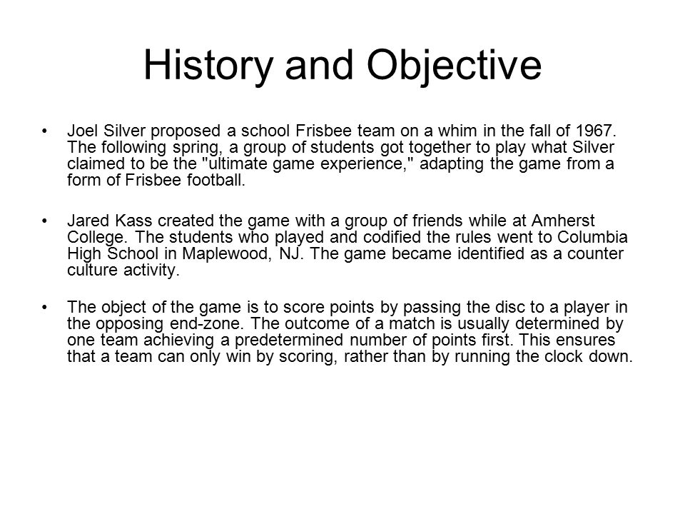 History And Objective Joel Silver Proposed A School Frisbee Team On