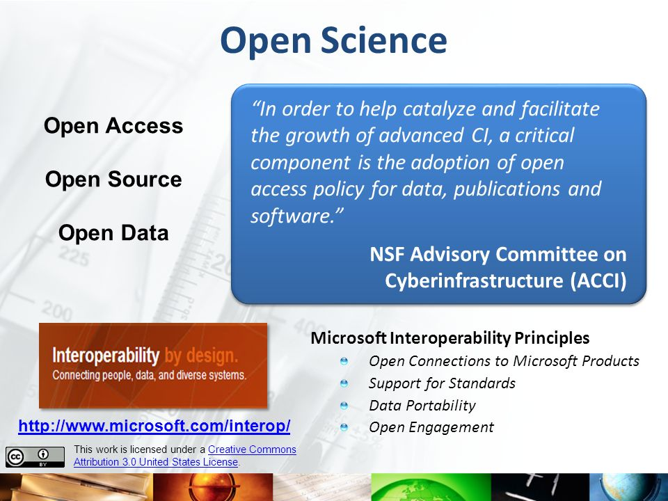 Open Science In order to help catalyze and facilitate Open Access