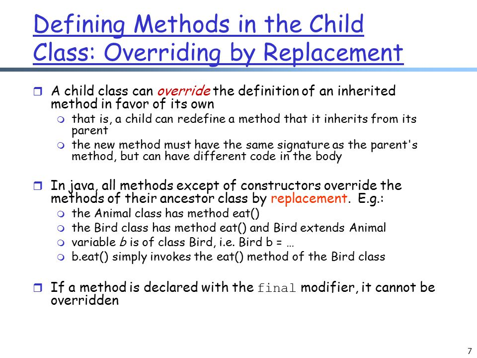 Defining Methods in the Child Class: Overriding by Replacement