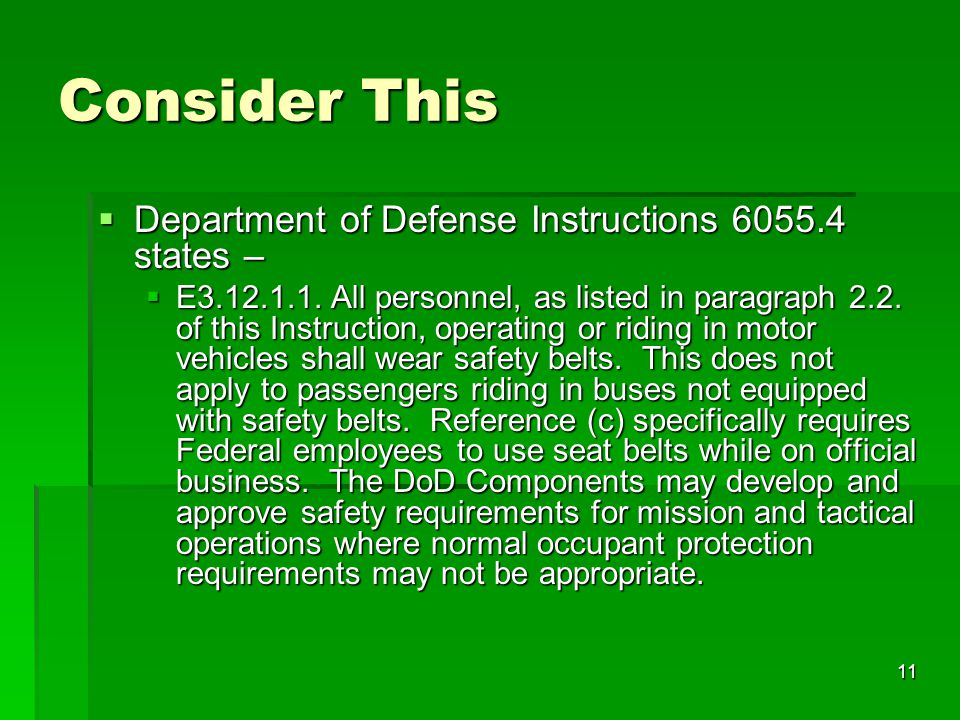 Consider This Department of Defense Instructions states –