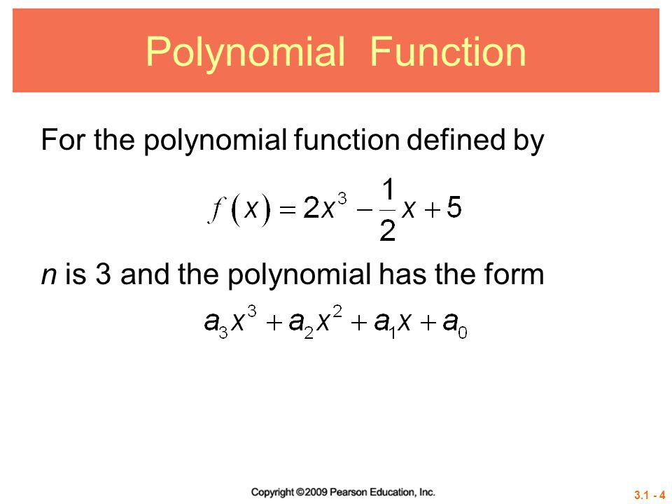 Polynomial Function For the polynomial function defined by