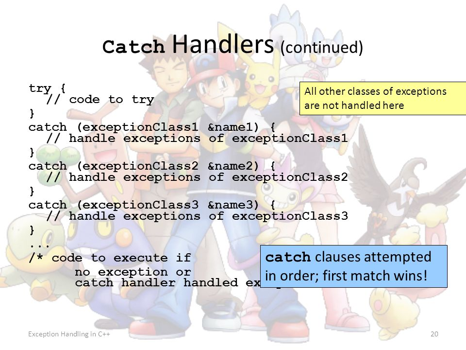 Catch Handlers (continued)