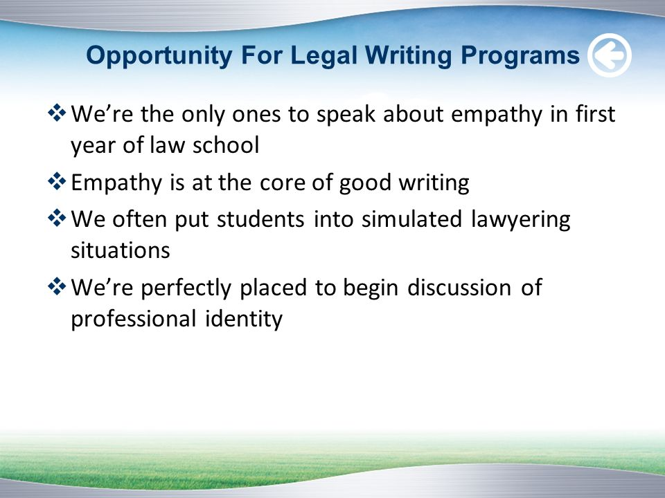 Opportunity For Legal Writing Programs