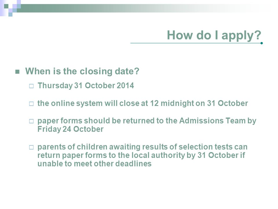 How do I apply When is the closing date Thursday 31 October 2014