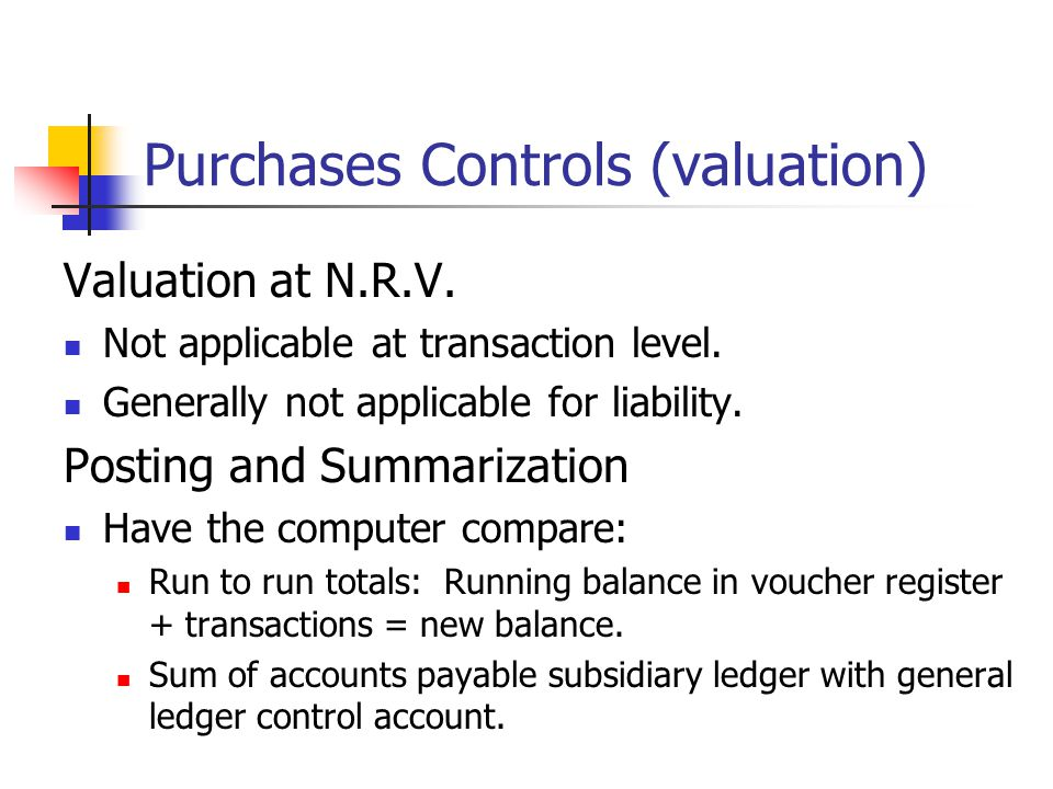 Purchases Controls (valuation)