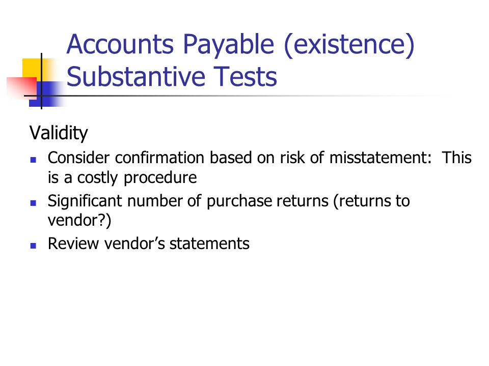 Accounts Payable (existence) Substantive Tests