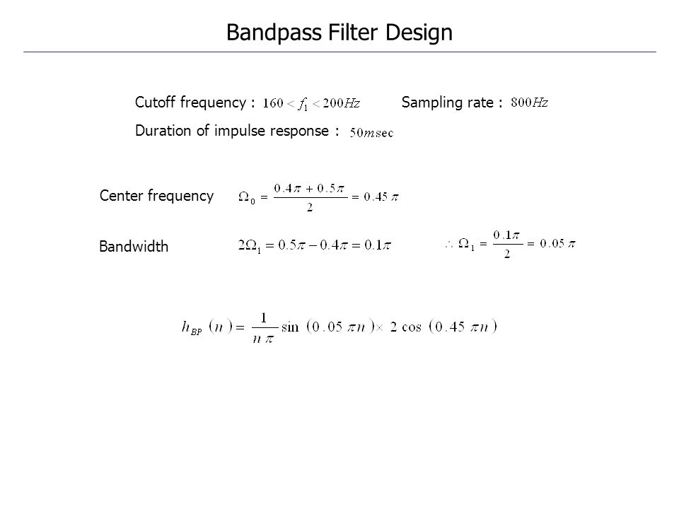 Bandpass Filter Design