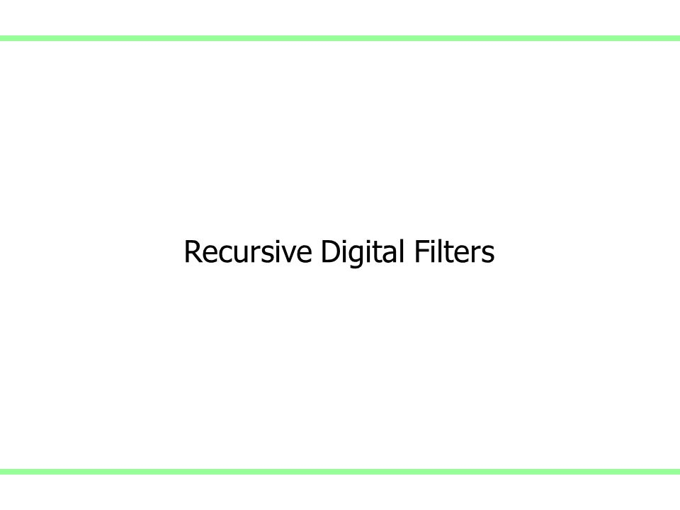 Recursive Digital Filters