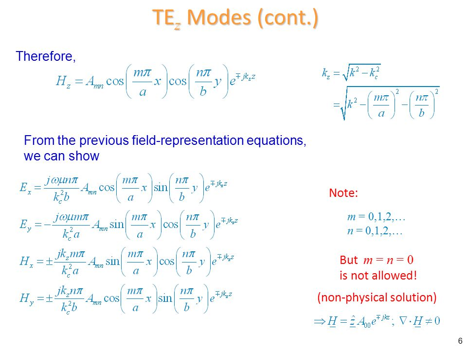 TEz Modes (cont.) Therefore,