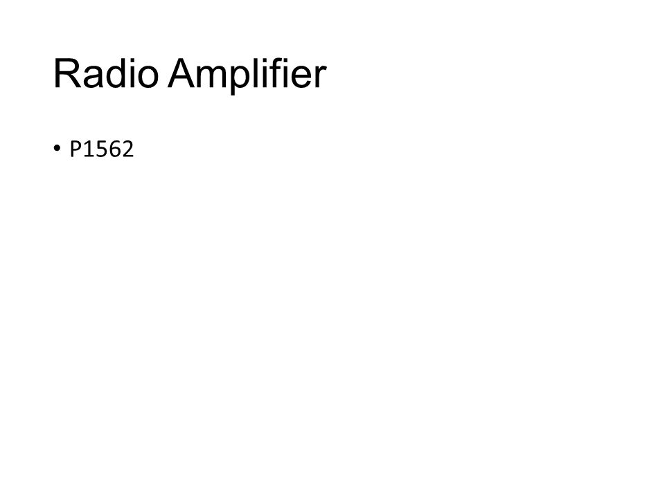 Radio Amplifier P1562
