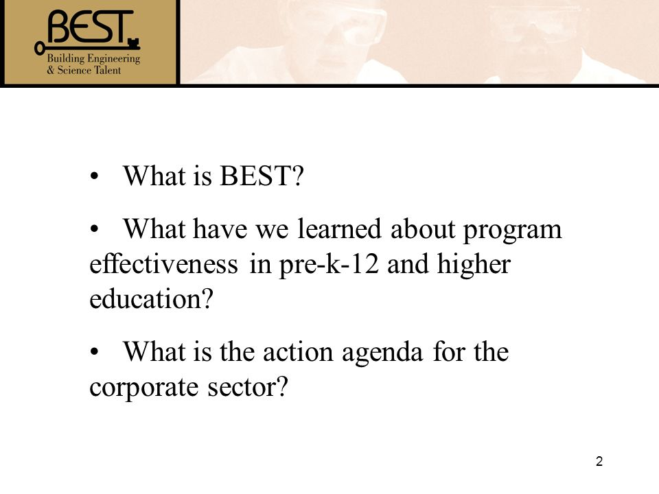 What is BEST. What have we learned about program effectiveness in pre-k-12 and higher education.