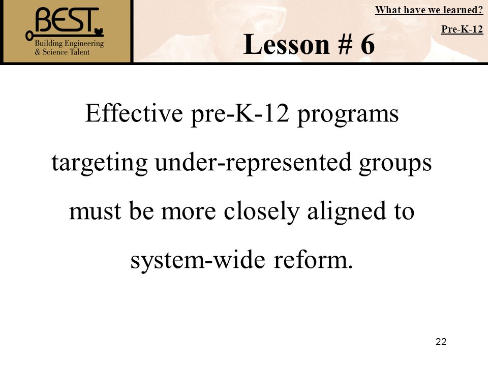 What have we learned Pre-K-12. Lesson # 6.