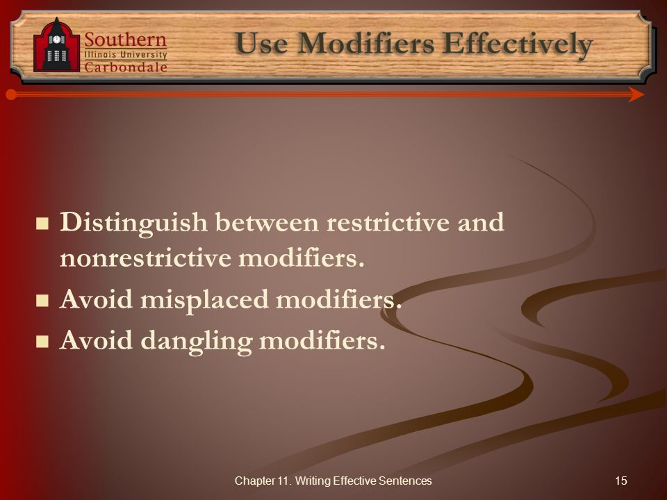 Use Modifiers Effectively