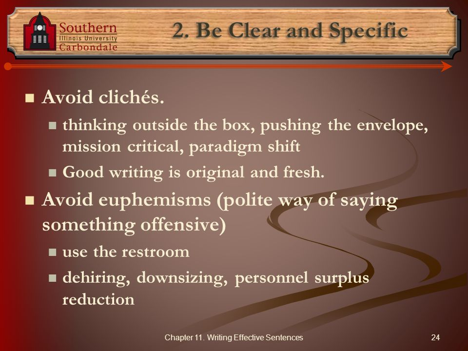 Chapter 11. Writing Effective Sentences