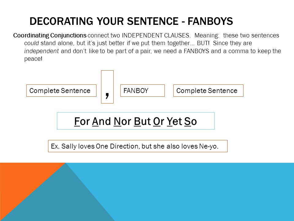 Decorating your sentence - FANBOYS