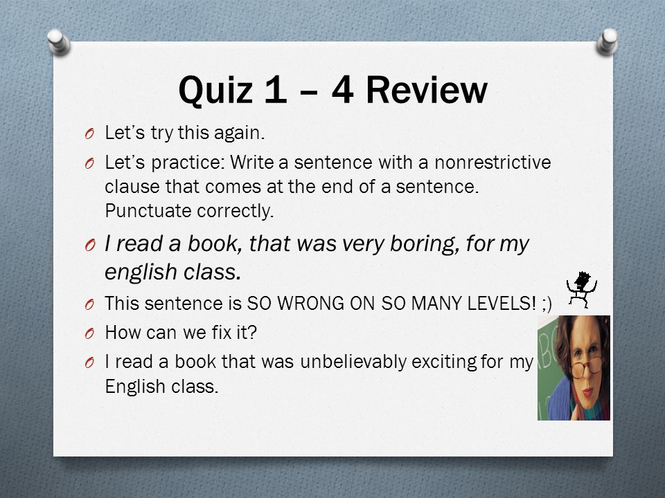 Quiz 1 – 4 Review Let's try this again.
