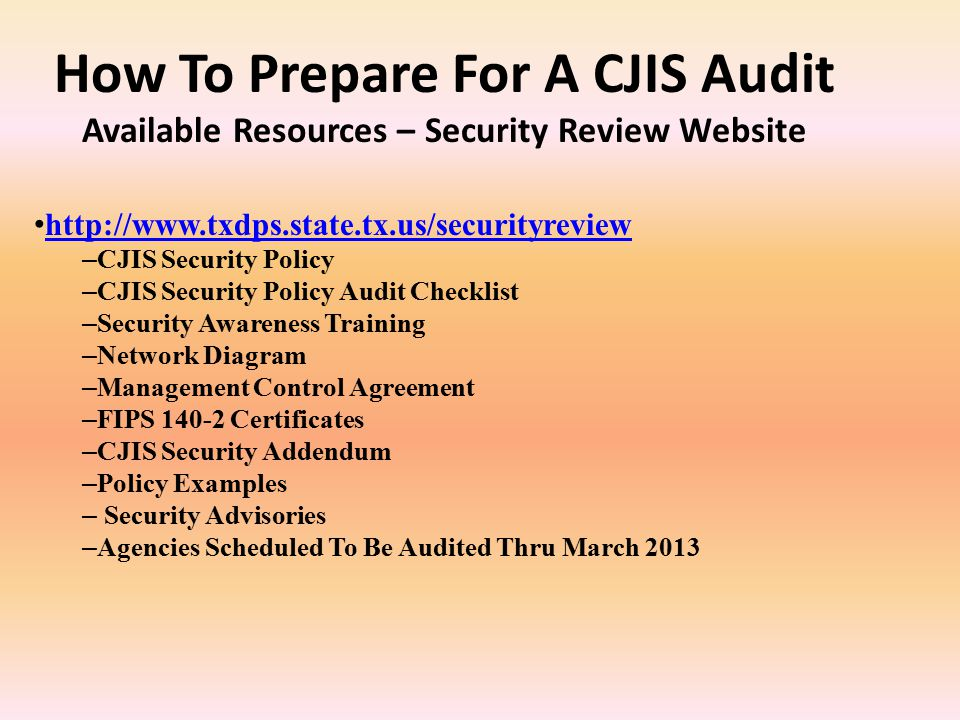 How To Prepare For A CJIS Audit - ppt video online download