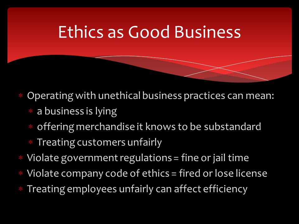 Ethics as Good Business