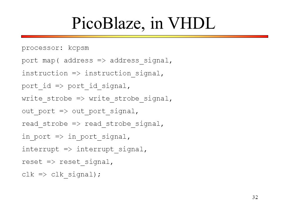 PicoBlaze, in VHDL processor: kcpsm