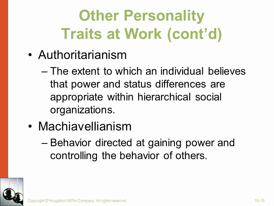 Other Personality Traits at Work (cont'd)