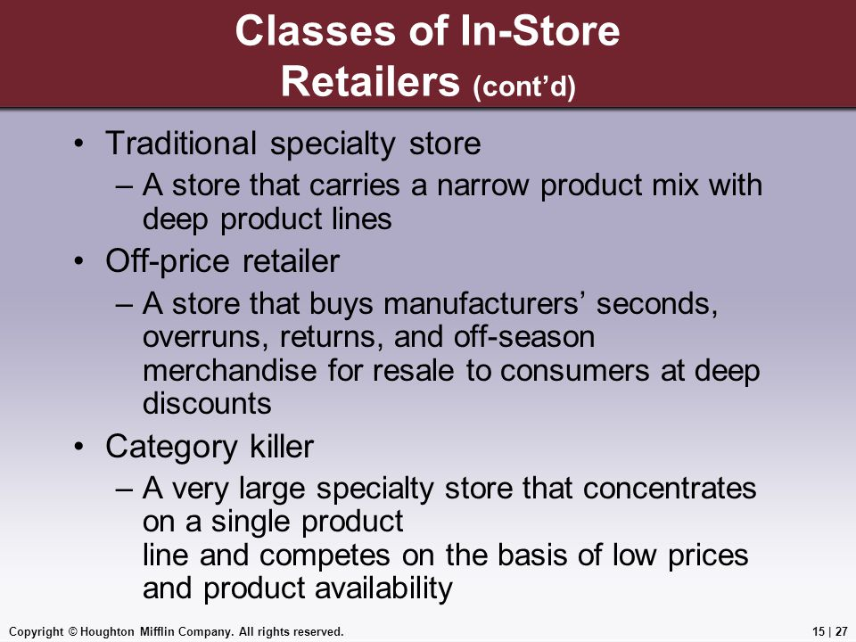 Classes of In-Store Retailers (cont'd)