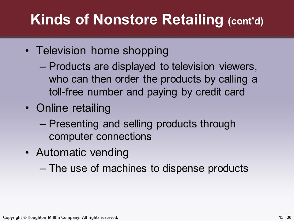 Kinds of Nonstore Retailing (cont'd)