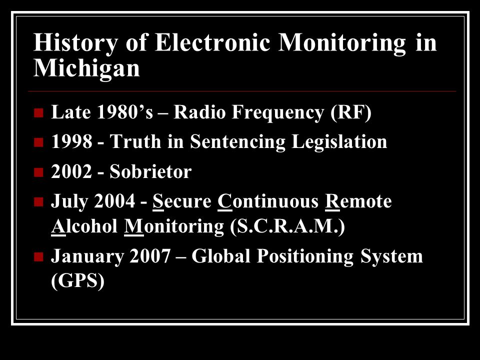 History of Electronic Monitoring in Michigan