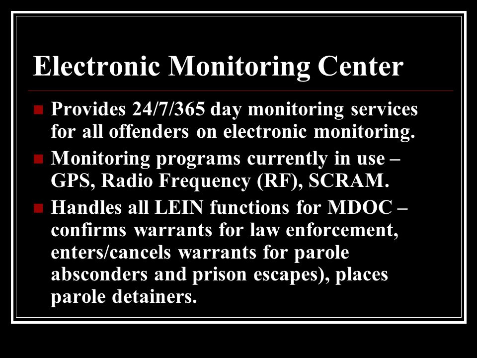 Electronic Monitoring Center