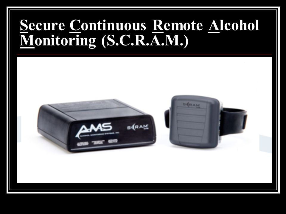 Secure Continuous Remote Alcohol Monitoring (S.C.R.A.M.)