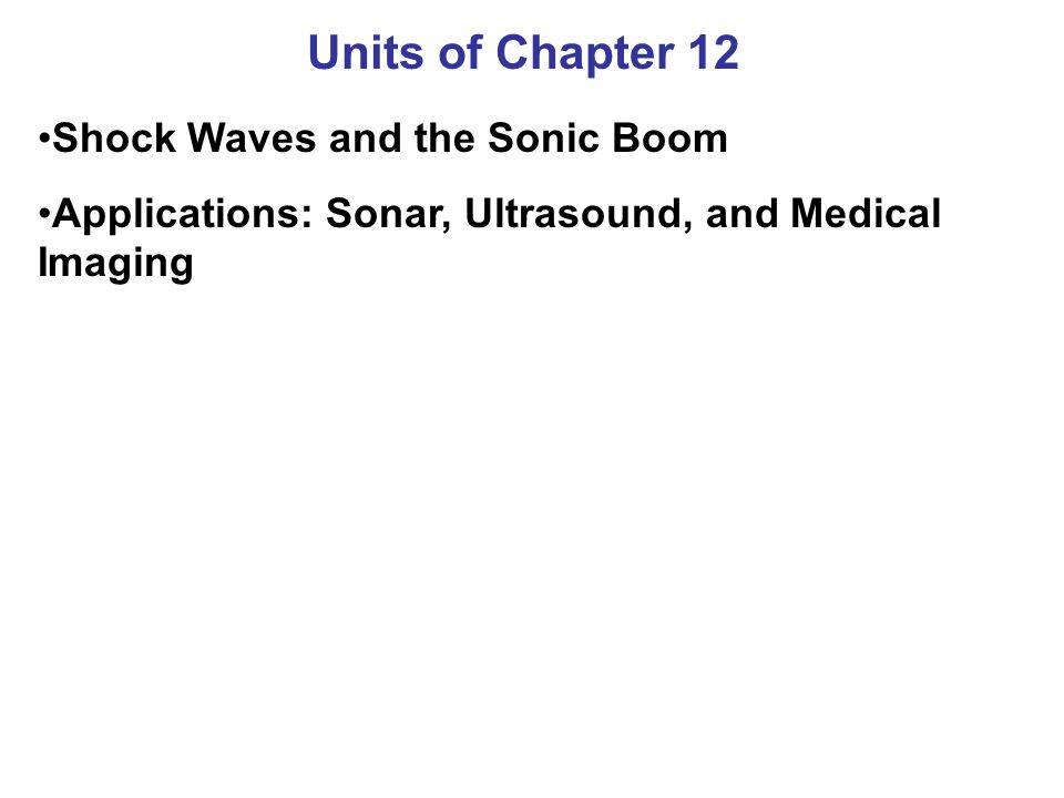 Units of Chapter 12 Shock Waves and the Sonic Boom