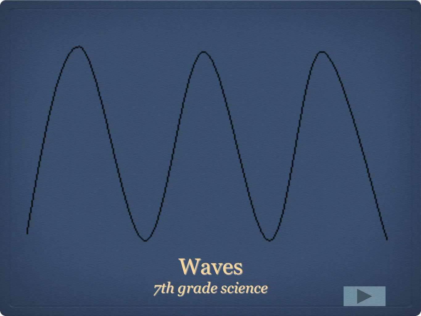Waves 7th grade science  - ppt download