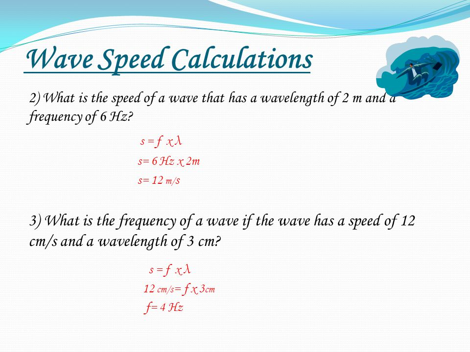 Wave Speed Calculations