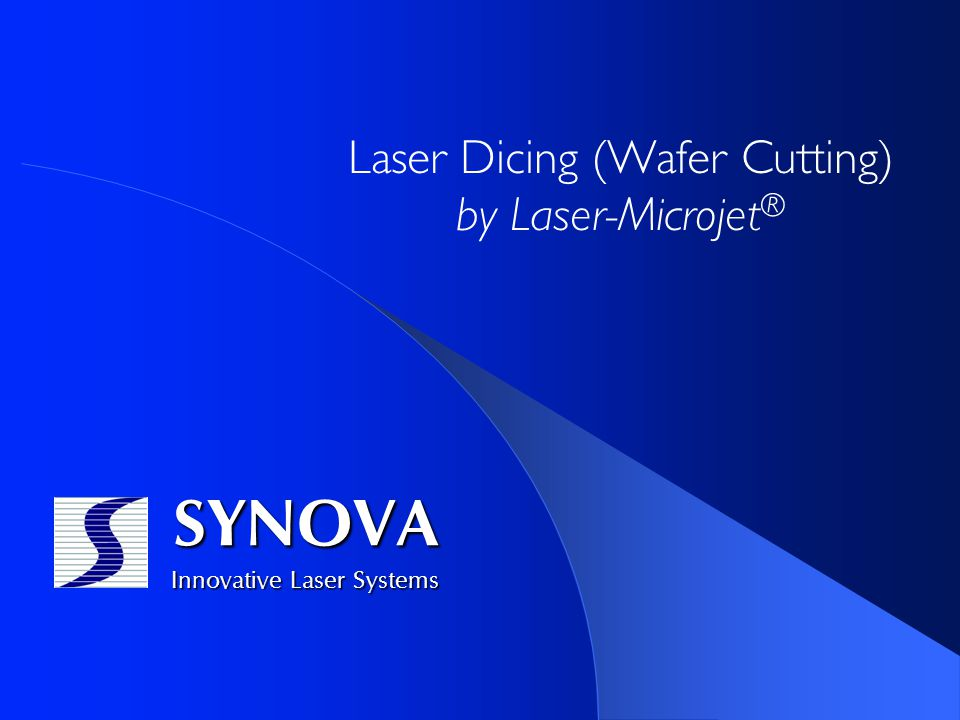 Laser Dicing Wafer Cutting By Laser Microjet 174 Ppt