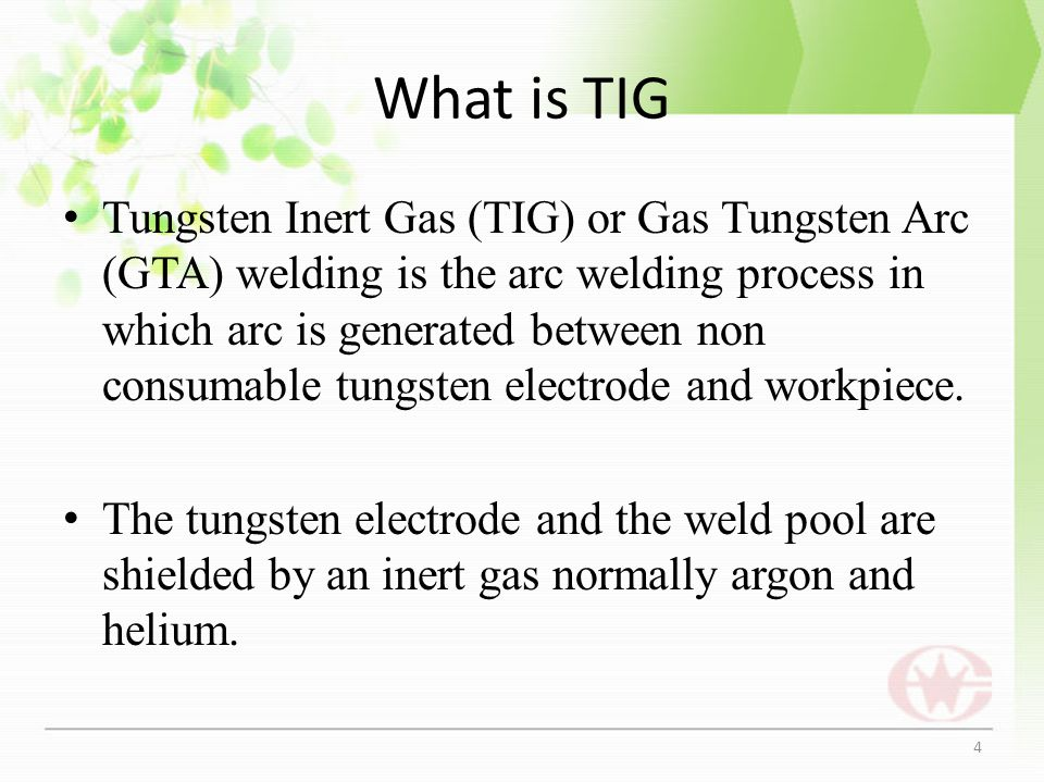 What is TIG