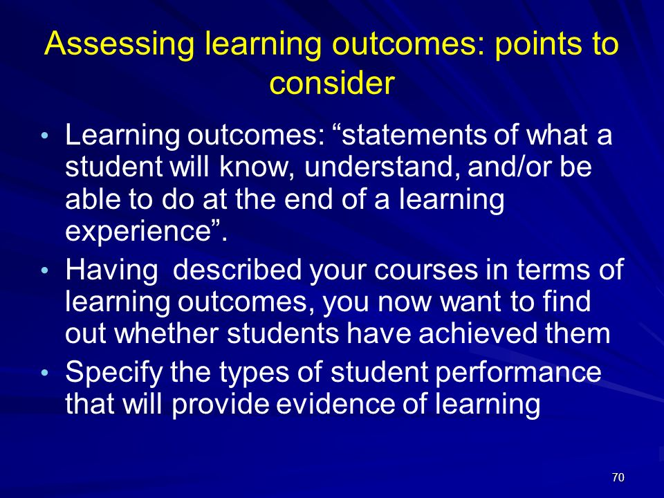 Assessing learning outcomes: points to consider