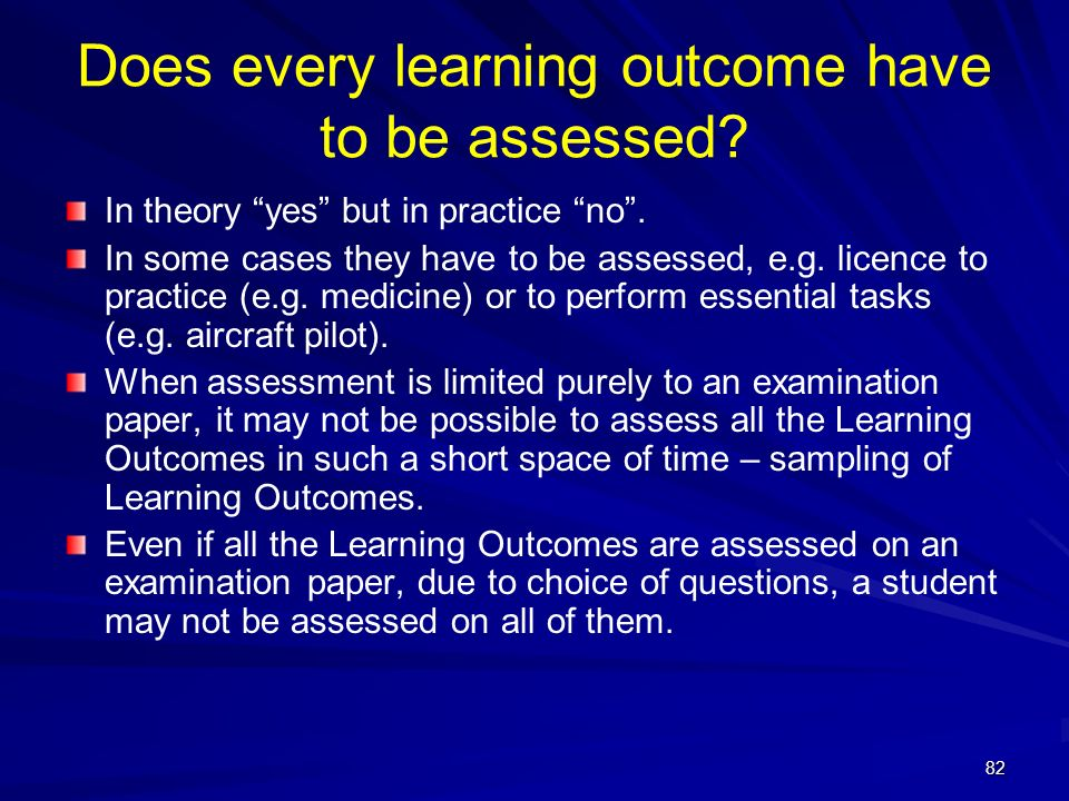 Does every learning outcome have to be assessed