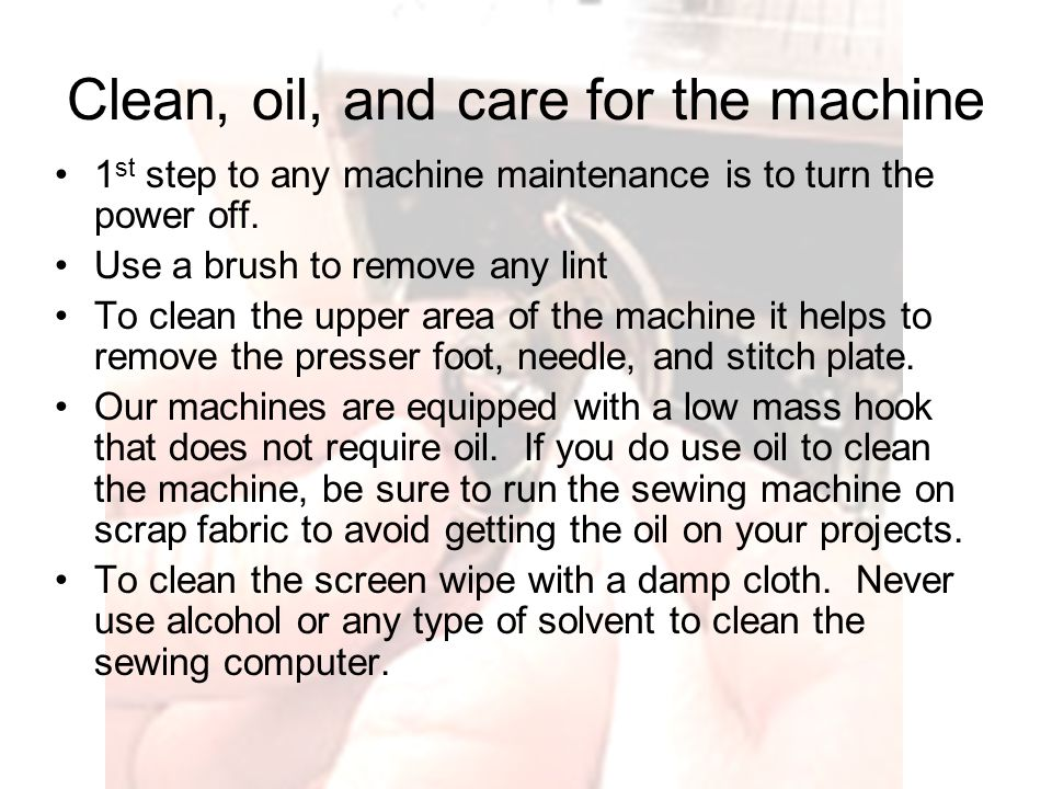 Resolving Sewing Machine Problems Ppt Video Online Download Unique How To Clean And Oil A Sewing Machine