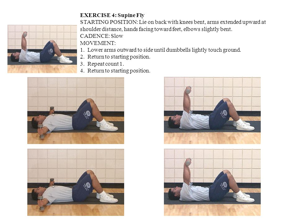 EXERCISE 4: Supine Fly