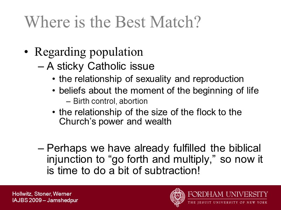 Where is the Best Match Regarding population A sticky Catholic issue