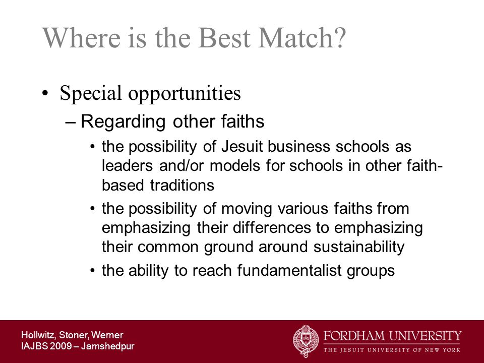 Where is the Best Match Special opportunities Regarding other faiths